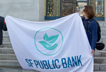 S.F.'s Public Bank One Step Closer to Reality With State Senate Vote