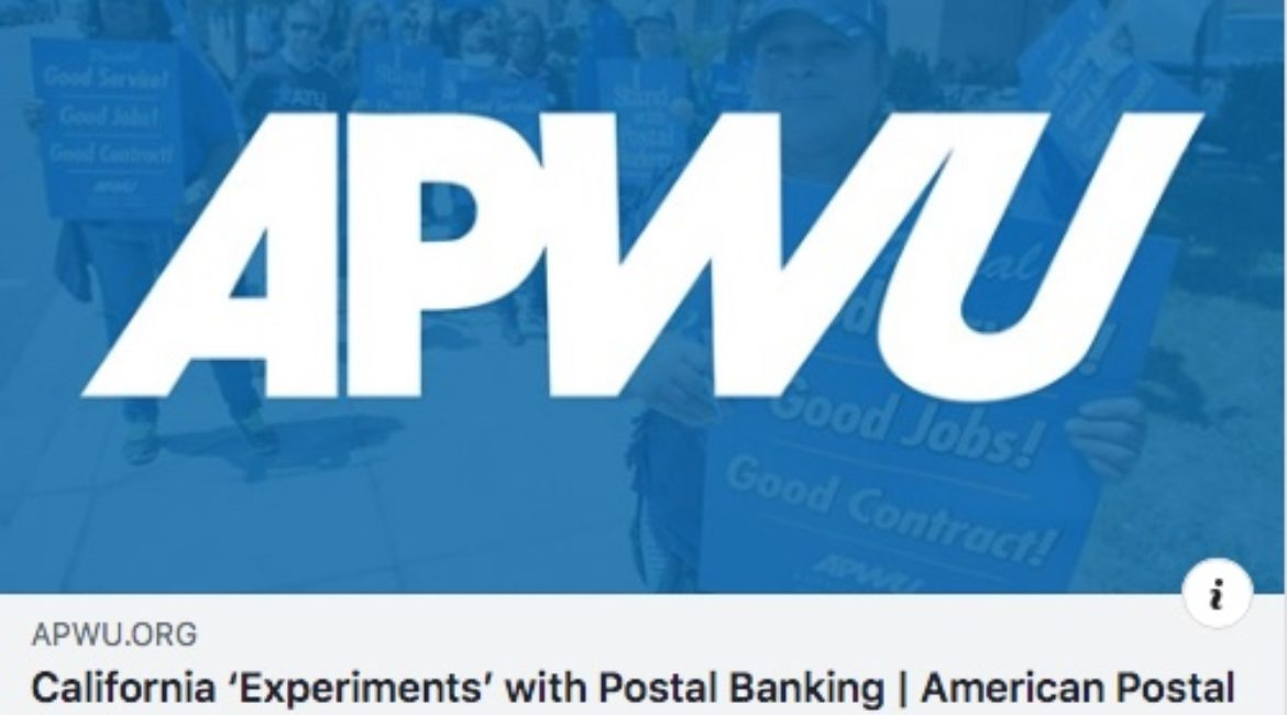 California 'Experiments' with Postal Banking