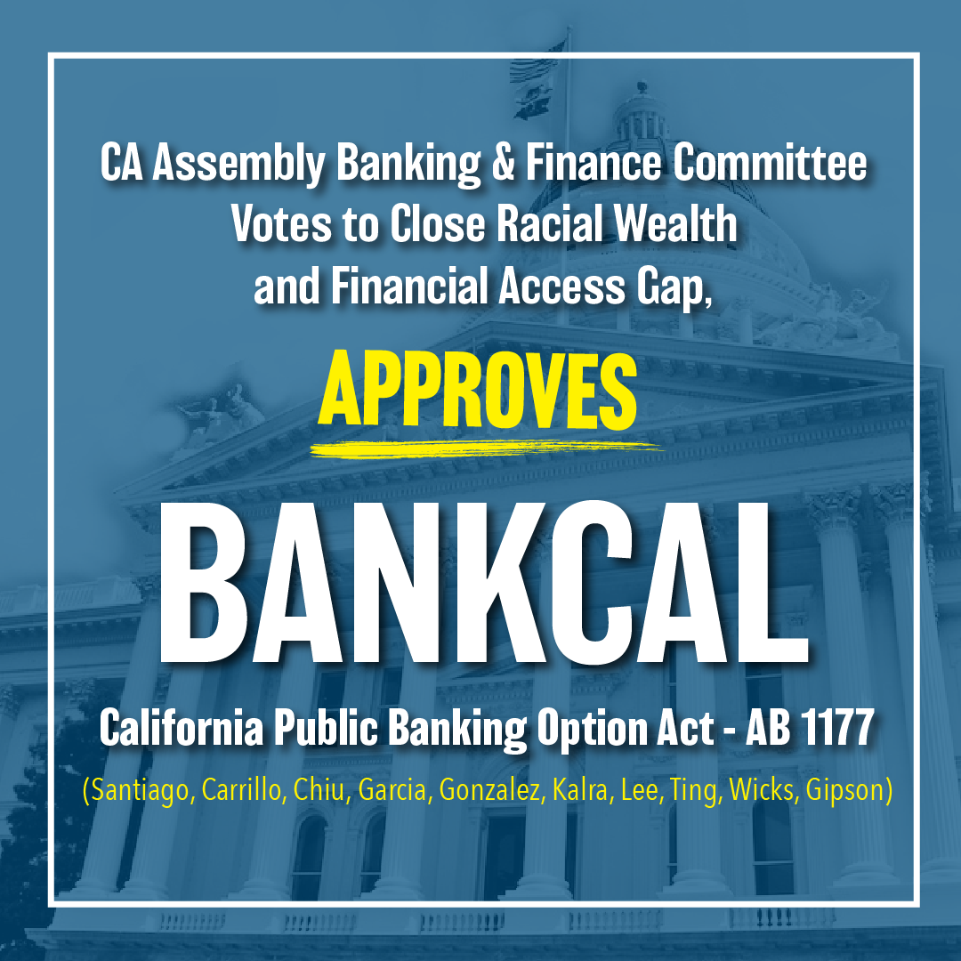 Assembly Votes To Guarantee All Californians Free Basic Banking Services